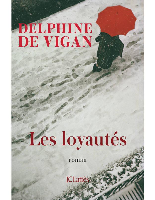 Les-Loyautes-de-Delphine-de-Vigan-dans-la-veine-des-Heures-souterraines